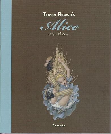 【特価本】Trevor Brown's Alice トレヴァー・ブラウン画集 アリスの画像