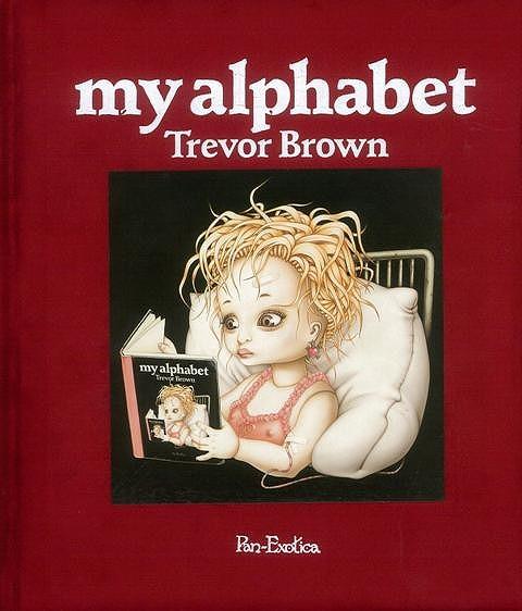 【特価本】my alphabet ぬり絵集付 トレヴァー・ブラウン画集 新装版の画像