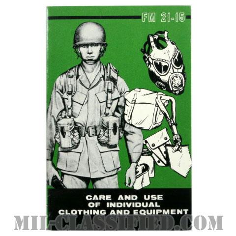 米軍 FM 21-15 CARE AND USE OF INDIVIDUAL CLOTHING AND EQUIPMENT FIELD マニュアル 1977年ロットの画像